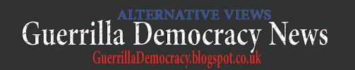 www.guerrillademocracy.blogspot.co.uk