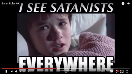 I see satanists EVERYWHERE