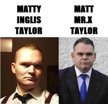 Matty Inglis Taylor and Matt Mr.X Taylor