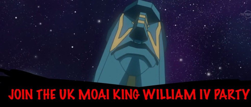 Join the UK Moai King William IV Party today