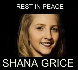 RIP-shana grice